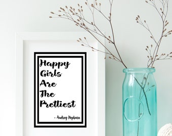 Happy Girls are the Prettiest, Audrey Hepburn Quote, Black and White Typography Print, Nursery Art Print, Home Decor,