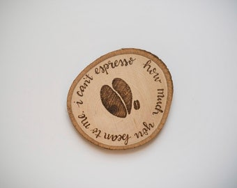 I Can't Espresso How Much You Bean To Me Coaster