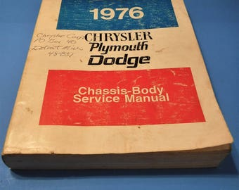 CHRYSLER PLYMOUTH DODGE Factory Shop Service Manual Covering Chassis & Body For 1976 Passenger cars... Old School Garage Manuals