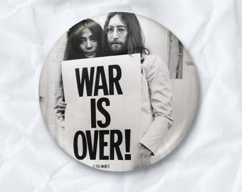 War Is Over If You Want It John Lennon Yoko Ono The Beatles  Pins Button Badges | Rock Star Old Vintage Photo | Diameter 2.2 inch (58mm)
