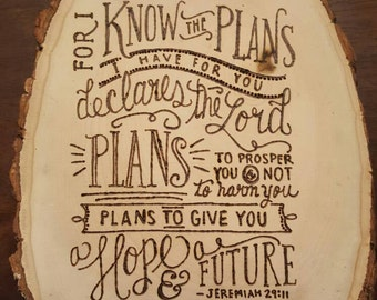 For I Know The Plans | Bible Verse | Wedding Gift | Anniversary Gift | Wall Art | Wood Burn | Wood Slice