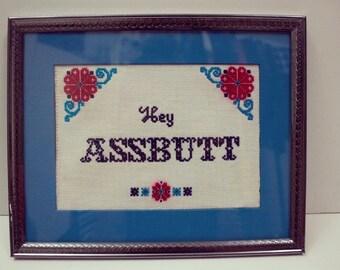 Hey Ass Butt Cross Stitch / Supernatural Cross Stitch / Castiel Quote Cross Stitch