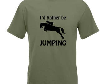 I'd Rather Be Jumping | Horse Riding Tee. Equestrian, Jumping, Cross Country, Riding, Gymkhana