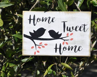 Home Tweet Home wood sign with birds