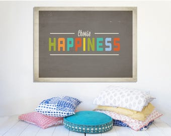 Choose Happiness, Kid's Room Decor, Wrapped Canvas , Kids Nursery Art , Wall Art Quotes, Birthday Gift, New baby Gift, Wall Decor