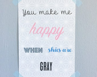 """Poster A5 """"You make me happy..."""" """""""