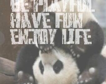 Cute Playful Motivational Panda Art
