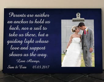 WEDDING gift for PARENTS of the Bride and/or Groom, Parents are neither an anchor to hold us back, Mother, Father, Personalized Free