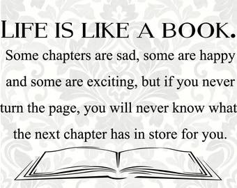 Life is like a book svg (SVG, PDF, Digital File Vector Graphic)