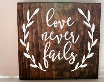Love never fails wood sign, bible verse sign, rustic sign, scripture sign, wedding sign