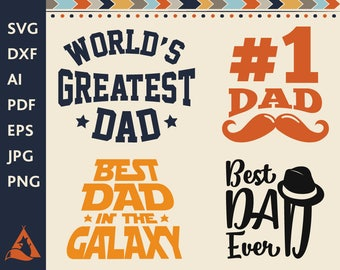 Best Dad Ever Svg Fathers Day Father's Day SVG Father SVG #1 Dad World World's Best Dad SVG Dad Svg Best Dad In The Galaxy Svg Dad Dxf Svg