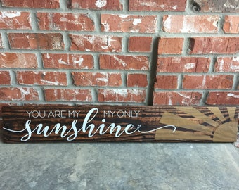 You are my Sunshine (wood sign)