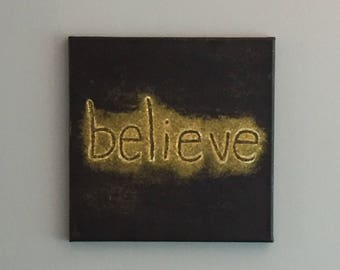 BELIEVE black and gold canvas painting 12x12