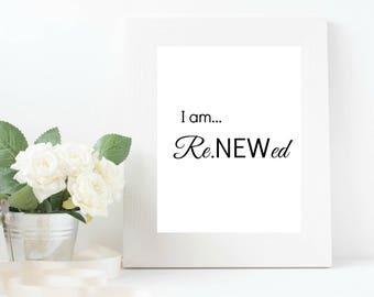 I am Renewed