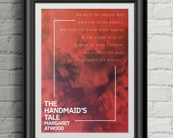 The Handmaid's Tale Inspirational Quote Print (Digital Download)