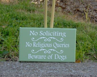 No Soliciting No Religious Queries Beware of Dogs Sign Wood Vinyl Welcome Sign Yard Sign Outdoor Garden Home Decor Sign Custom New Home Gift