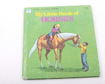 My Little Book of Horses, A Tell A Tale Book, Written In, Vintage Children's Book, Illustrated ~ The Pink Room ~ 161109