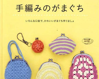 Handmade Crochet Coin Cases and Pouches - Japanese Craft Pattern Book