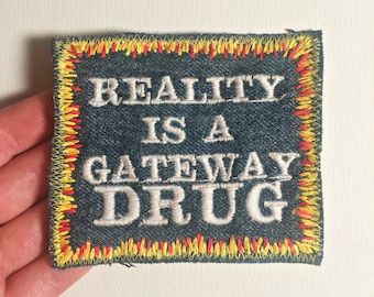 Reality Bites / Hand Embroidered Denim Patch. One of a KInd