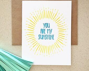 You Are My Sunshine burst design letterpress card