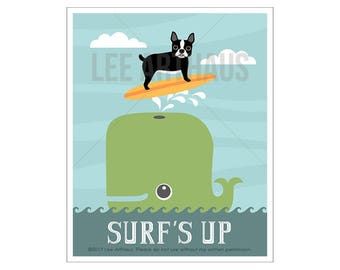 62D Whale Print - Surf's Up Print - Boston Terrier Dog Surfing on Whale Wall Art - Dog Wall Art  - Whale Wall Art - Inspirational Quote