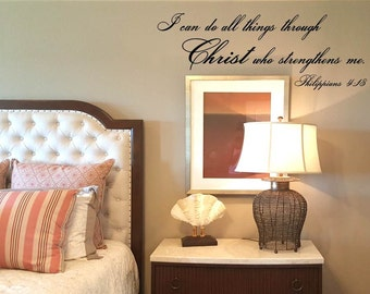 I can do all things through Christ who strengthens me Philippians 4:13 Wall Decal/Wall Words/Wall Transfer