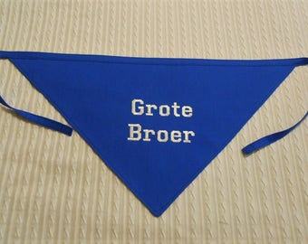 Dutch (Big Brother)  Grote Broer Dog Bandana Sizes XS to XL Choice of Fabric in Tie Style