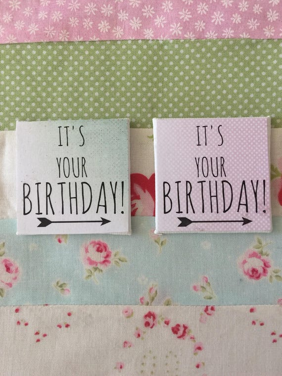 """Its Your Birthday! Canvas Art 2"""" x 2"""""""