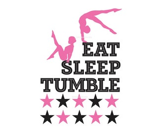 Gymnastics Wall Decal, Eat Sleep Tumble, Girl Decals, Dance Gymnast  Acrobatic Tumble, star wall decals, vinyl letters for gym dance studio