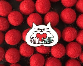 All One hugging cat enamel pin, white cat pin, cute cat pin, hard enamel pin, cat lapel pin badge, love cat pin, political pin, HibouDesigns