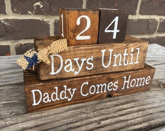 Deployment Countdown Blocks - Days Until Daddy Comes Home