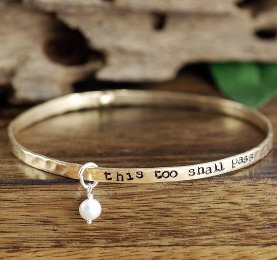 Inspirational Bangle Bracelet, Mantra Bracelets, This Too Shall Pass Bracelet, Motivational Bracelet, Personalized Bracelet
