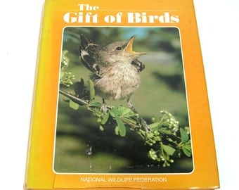 The Gift of Birds, National Wildlife Federation, Vintage Book