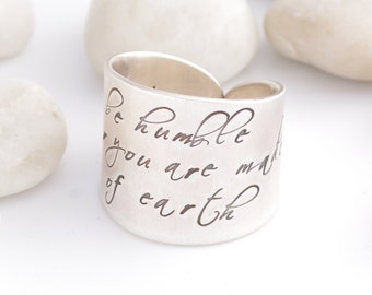 Adjustable Be Humble For You Are Made of Earth Be Noble For You Are Made of Stars Silver Ring