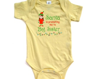 Santa is Promoting Me to Big Sister Christmas Holiday Winter Announce Announcement Baby Bodysuit New Infant Newborn 6 12 18 Months Girl's