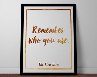 Poster / Print - Disney The Lion King Movie Quote - 3 Sizes Available