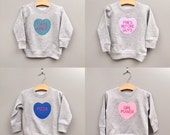 Valentines Day Sweatshirt, Conversation Heart, Kids Clothes, Funny Gift, Gifts Under 25, VDay Gift, Childrens Hoodie, V Day, Custom