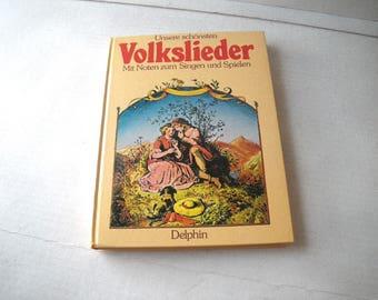 German Folk Popular Songs Book with Piano or Guitar - Lyrics in German Language Unsere Schonsten Volkslieder