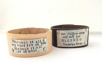 Leather Story // Custom Quote Cuff Motto Scripture Mantra Through it all my eyes are on you Her children arise and call her blessed