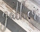 Small Galvanized { gather } Sign Farmhouse Home Decor | Galvanized | Black | Rusty |