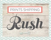 PRINTS SHIPPING - RUSH