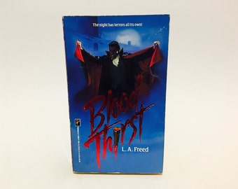 Vintage Horror Book Blood Thirst by L.A. Freed 1989 First Edition Paperback