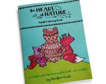 Adult Coloring Book ~ Heart of Nature ~ 30 Original Drawings