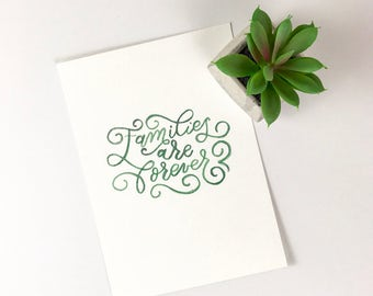 Families are Forever Watercolor Forest Green Print