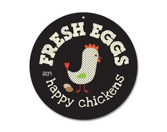 """Fresh Eggs From Happy Chickens Coop Sign 9"""" round (black)"""