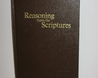 1985 Watch Tower Bible & Tract Society of PA IBSA Reasoning from the Scriptures First Edition Onionskin Pages 445 Pages