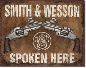 Vintage Style Tin Sign, Smith & Wesson spoken here, man cave, USA, garage decor, wall hanging