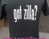 Got 'Zilla -  Hand-Printed T-Shirt, glow-in-the-dark Godzilla homage