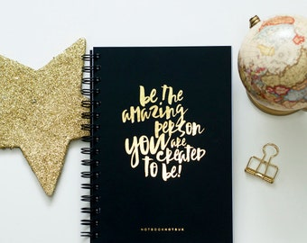 2017 Planner, Daily Planner, Agenda, Gold Foil Journal, 2017 Monthly Planner : Quote Be Amazing