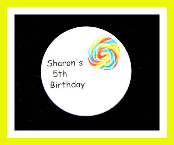 Birthday Party Favors, Personalized Button,Lollipop Pin Favor,School Favors,Kids Party Favors,Boy Birthday,Girl Birthday,Pins, Set of 10